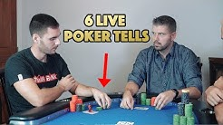 6 LIVE POKER TELLS that will MAKE YOU MONEY INSTANTLY!