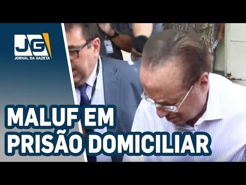 Paulo Maluf já está em prisão domiciliar em SP