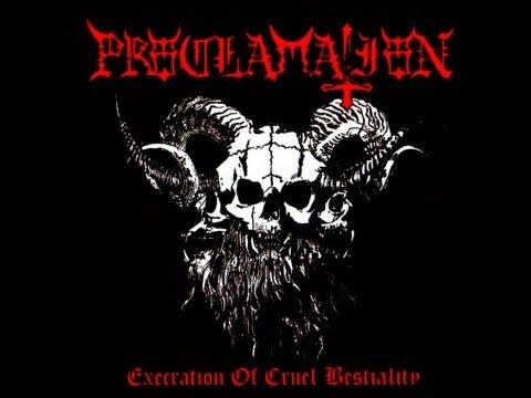 Proclamation - Execration Of Cruel Bestiality (Full Album)