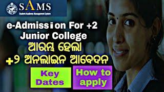 DHE Odisha +2 e-admissions 2018 | Online apply, Important Date's, Odisha +2 JuniorCollege Admission