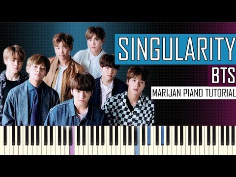 How To Play: BTS (방탄소년단) - Singularity - Love Yourself Tear | Piano Tutorial