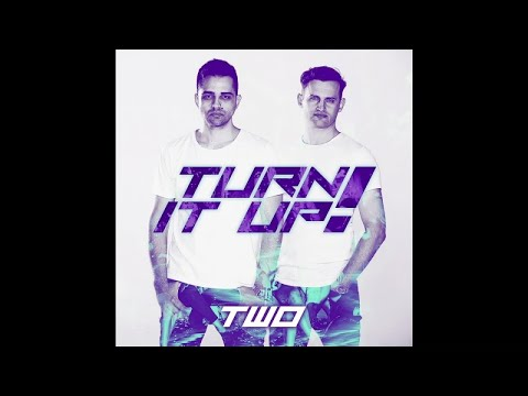 TWO - Turn It Up ( Teaser )