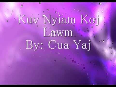 Kuv Nyiam Koj Lawm - Cua Yaj thumbnail
