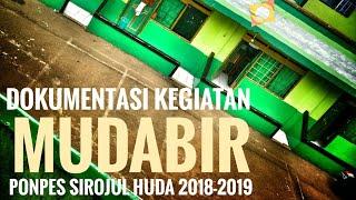 Dokumentasi Kegiatan Pondok Pesantren Sirojul Huda (Mudabir 2018-2019)