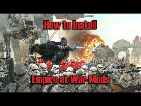 How To... Install Empire At War Mods (Steam Version!)