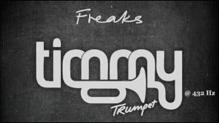Timmy Trumpet Freaks Original 432 Hz