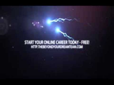 The Beyond Your Dream Team - Start Your Online Career For Free