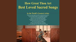 How Great Thou Art YouTube Videos
