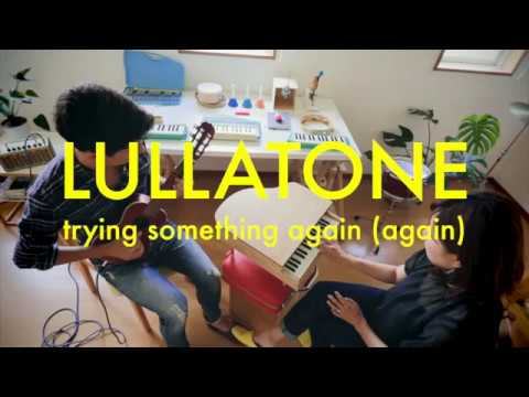 """Lullatone - """"trying something again (again)"""" on toy piano and guitalele"""