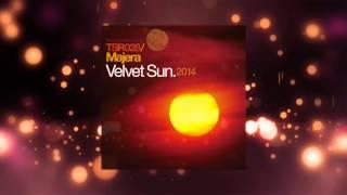 Majera - Velvet Sun (Aly & Fila 2007 Mix) [Touchstone Recordings]