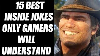 15 Best Inside Jokes Only Gamers Will Understand