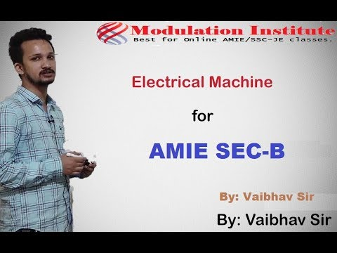 #AMIE Section B | Electrical Machine Lecture | Modulation Institute