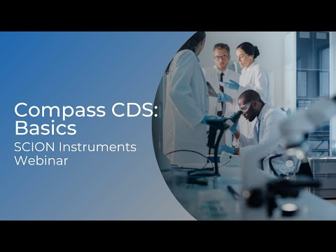 SCION Instruments Webinar: Compass CDS Basics (23/06/2021)