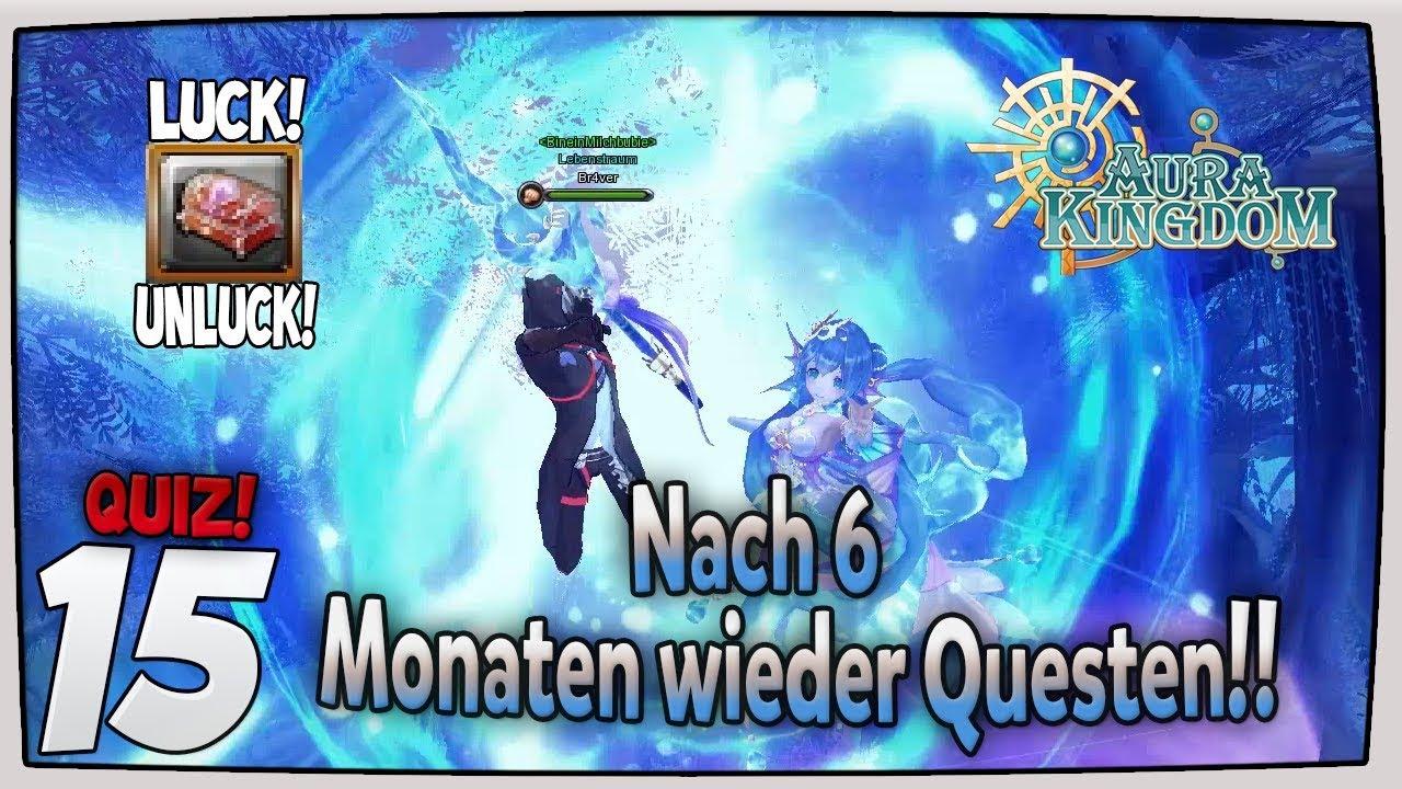 Nach 6 Monaten wieder Questen! I Quiz 2 I Aura Kingdom #15 I Deutsch HD