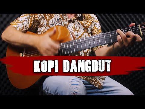 KOPI DANGDUT [Guitar Version]