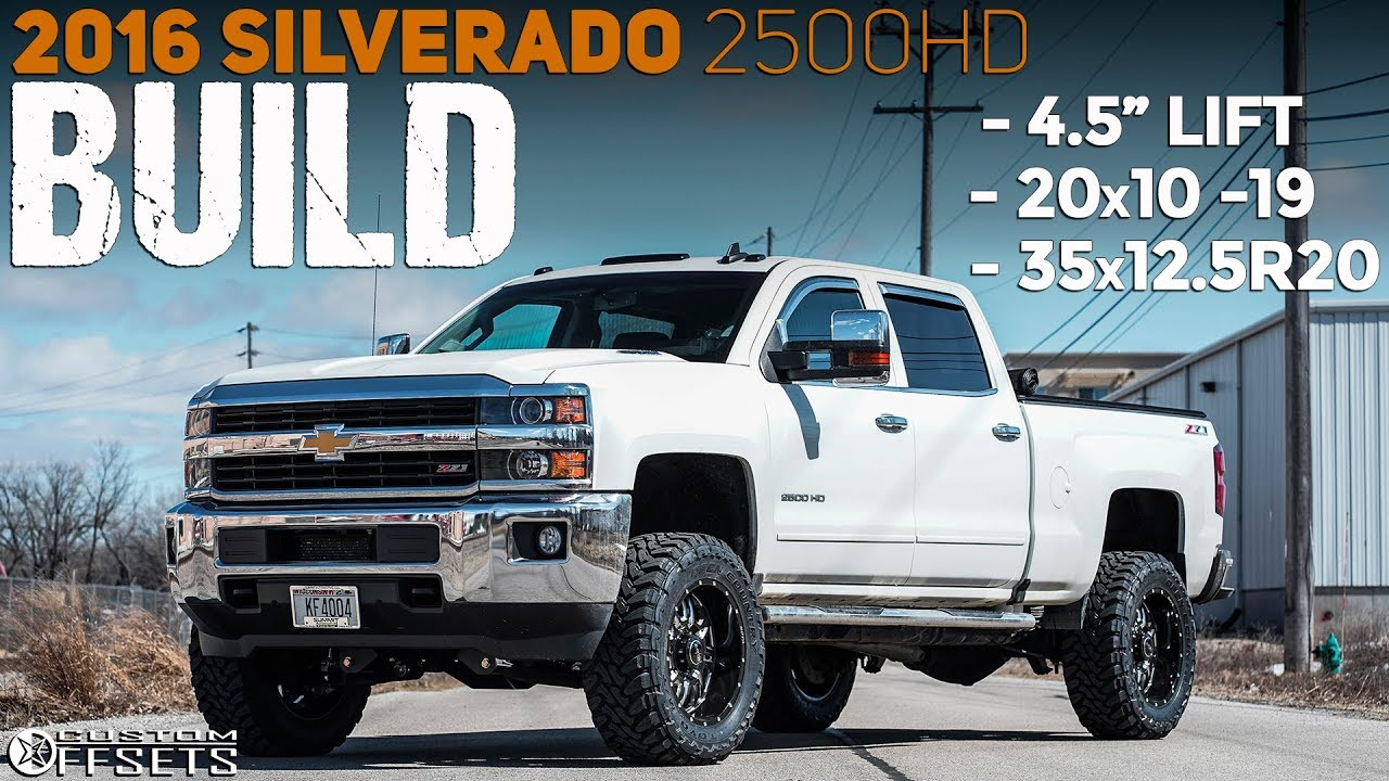 "2016 SILVERADO 2500HD BUILD! || 4.5"" Lift, 20x10's, & 35's ..."
