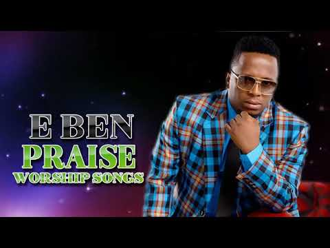 Download Best of Eben Praise Worship Songs 2019 | African Gospel Song