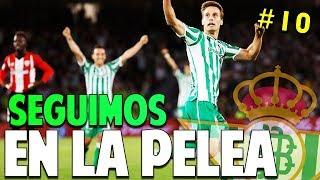 SEGUIMOS EN LA PELEA #10 Real Betis | FIFA 19 Modo Carrera Manager Temp. 1