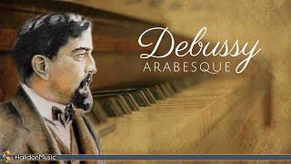 Debussy - Arabesque No. 1 | Classical Piano Music