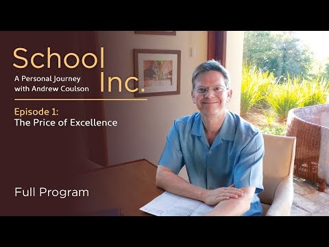 School Inc. Episode 1: The Price of Excellence - Full Video