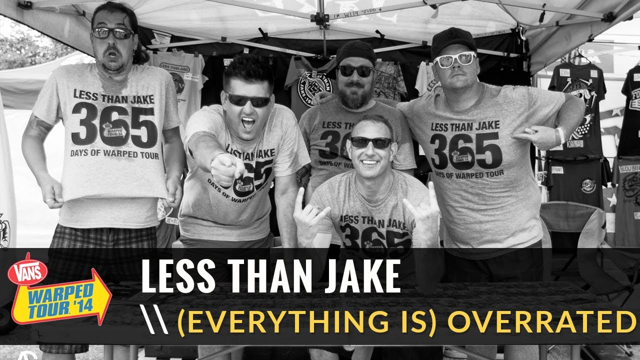 803bd84b4d Less Than Jake - (Everything Is) Overrated (Live 2014 Vans Warped ...