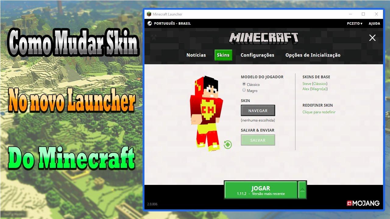 Como Troca sua skin no Novo Launcher do Minecraft Original