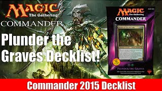 MTG Commander 2015 Decklist: Plunder the Graves!