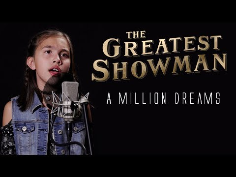 A MILLION DREAMS - The Greatest Showman -...