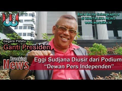 Deklarasi Dewan Pers Independen, Eggi Sudjana Diusir dari Podium