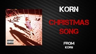 Korn - Christmas Song [Lyrics Video]