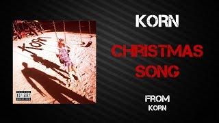 Korn - Christmas Song [Lyrics Video]