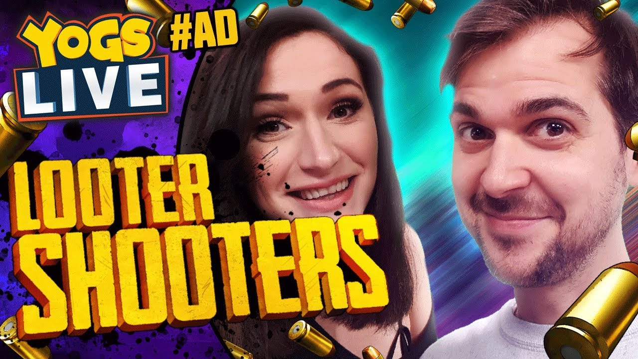 BORDERLANDS 2! - Looter Shooters w/ Lewis, Duncan, Lydia & RyanCentral -  27/08/19 #AD
