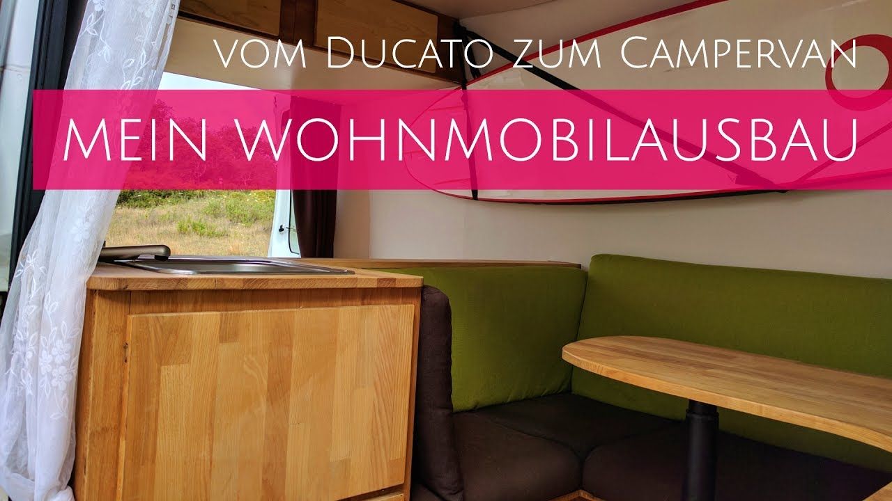 wohnmobilausbau mein selbstausbau vom ducato zum campervan youtube. Black Bedroom Furniture Sets. Home Design Ideas
