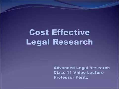 Class 11 - Cost Effective Legal Research