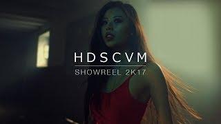 H D S C V M showreel 2K17ᴴᴰ