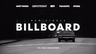 Andy Panda, Скриптонит, 104, TumaniYO, Miyagi - Billboard (Official Audio)