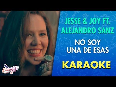 Jesse & Joy Ft Alejandro Sanz - No soy una de Esas CON LETRA | Cantoyo Karaoke