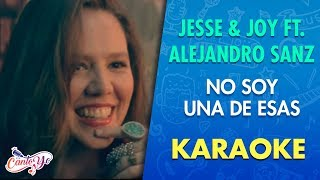 Repeat youtube video Jesse & Joy Ft Alejandro Sanz - No soy una de Esas CON LETRA | Cantoyo Karaoke