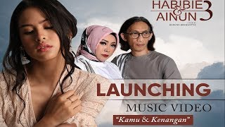 Launching MVKamuKenanganHabibieAinun 3 OST Maudy Ayunda Melly GoeslawAnto Hoed