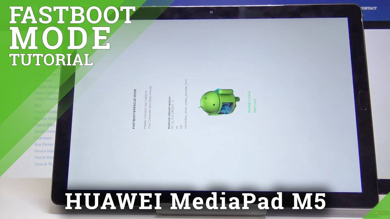 How to Open & Quit Fastboot Mode in HUAWEI MediaPad M5 - Fastboot & Rescue  Mode