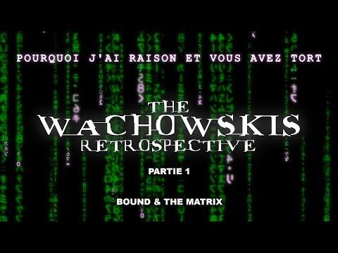 WIRAYW  The Wachowskis Retrospective  Bound & The Matrix 13