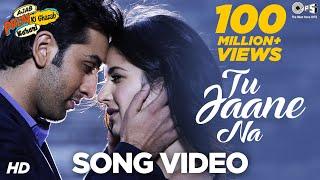 Tu Jaane Na Song | Ajab Prem Ki Ghazab Kahani
