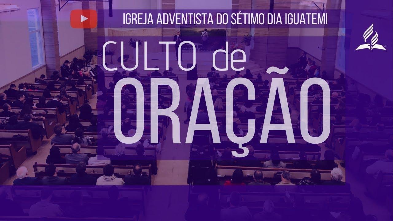12-08-2020 - Culto de quarta-feira | Igreja Adventista do Sétimo Dia Iguatemi