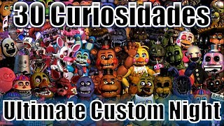30 Curiosidades Ultimate Custom Night / Five Nights At Freddy's 7