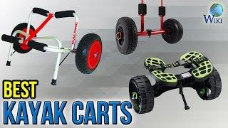 10 Best Kayak Carts 2017