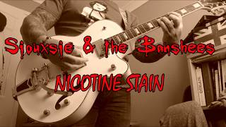 Siouxsie & the Banshees - Nicotine Stain