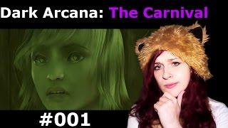 Dark Arcana ✖ The Carnival [FACECAM] #001 - Der Jahrmarkt hat geöffnet