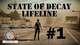 State of Decay - LIFELINE (PC) - Part #1 - Rescue Dr. Horn!