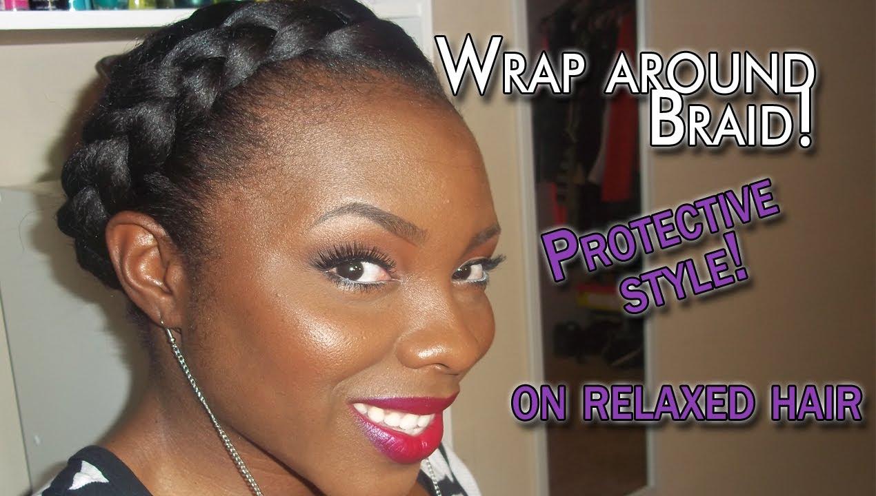 PROTECTIVE STYLE: wrap around braid - YouTube