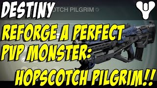 Reforging a Perfect Hopscotch Pilgrim! Destiny Crucible Pulse Rifle!